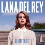 born_to_die.jpg